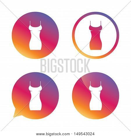 Women dress sign icon. Intimates and sleeps symbol. Gradient buttons with flat icon. Speech bubble sign. Vector