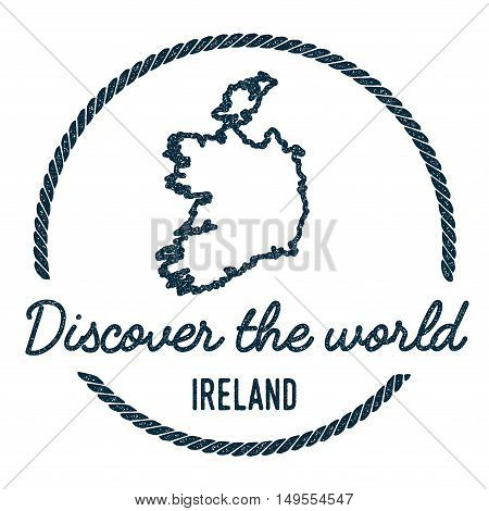 Ireland Map Outline. Vintage Discover The World Rubber Stamp With Ireland Map. Hipster Style Nautica