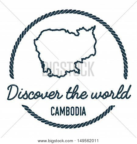 Cambodia Map Outline. Vintage Discover The World Rubber Stamp With Cambodia Map. Hipster Style Nauti