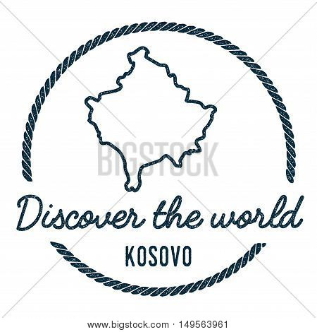 Kosovo Map Outline. Vintage Discover The World Rubber Stamp With Kosovo Map. Hipster Style Nautical