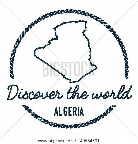 Algeria Map Outline. Vintage Discover The World Rubber Stamp With Algeria Map. Hipster Style Nautica