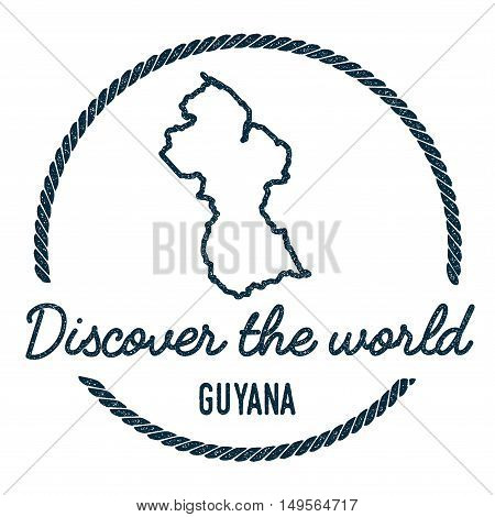 Guyana Map Outline. Vintage Discover The World Rubber Stamp With Guyana Map. Hipster Style Nautical