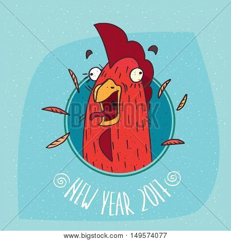 Cartoon funny or rooster with her mouth open screaming in round frame on blue background. New Year 2017 lettering