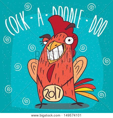 Cartoon smug or rooster with the logo 2017 smiling teeth and making eyes at. Blue background and Cock a doodle doo lettering