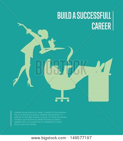 Silhouettes of secretary carrying on tray tea set and businessman relaxing with his feet up on desk. Build successful career banner, isolated vector illustration on green background. Office life