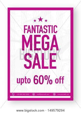 Fantastic Mega Sale with Discount Upto 60% Off, Poster, Banner, Flyer or Pamphlet design.