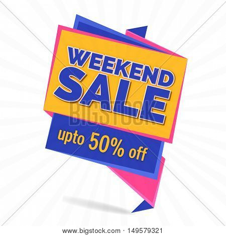 Weekend Sale Offer, Paper Tag or Banner, Discount Upto 50% Off, Vector illustration.