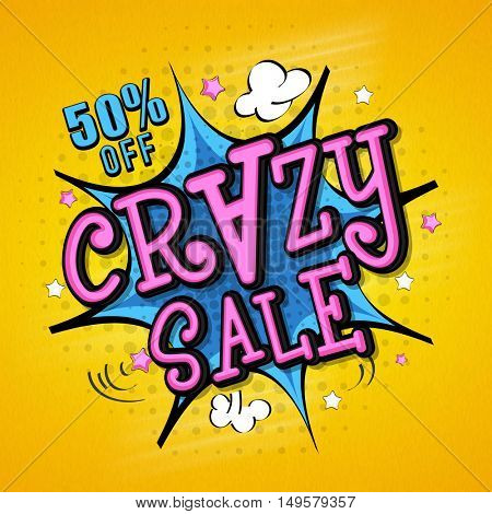 Pop-art style, Crazy Sale Poster, Banner, Flyer or Pamphlet with 50% Discount Offer.