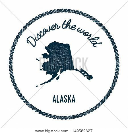Alaska Map In Vintage Discover The World Rubber Stamp. Hipster Style Nautical Postage Stamp, With Ro
