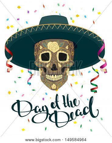 Day of the Dead. Skull in Mexican Hat. Dia de Muertos. Illustration in vector format