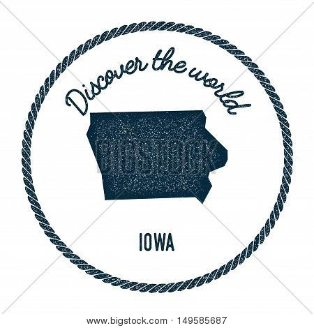 Iowa Map In Vintage Discover The World Rubber Stamp. Hipster Style Nautical Postage Stamp, With Roun