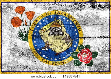 Flag Of Sacramento County, California, Usa, Painted On Dirty Wall