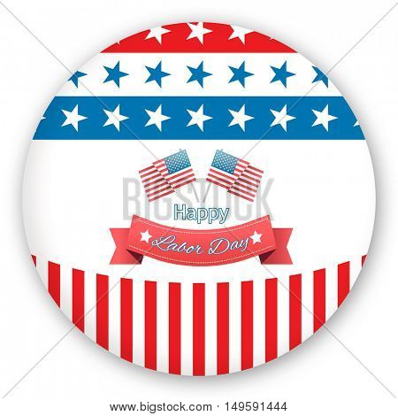 Happy labor day text badge with flags against blue button