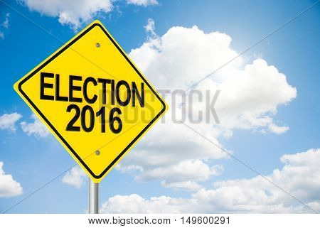 Three-dimensional rendering of road sign Election 2016 on the blue sky represents Presidential Election in USA 3D illustration