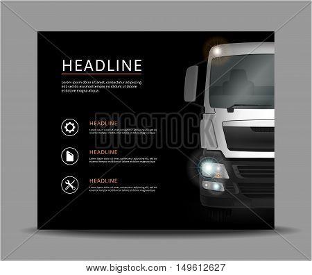 Truck on black background vector illustration. Template for banner brochure advertising design