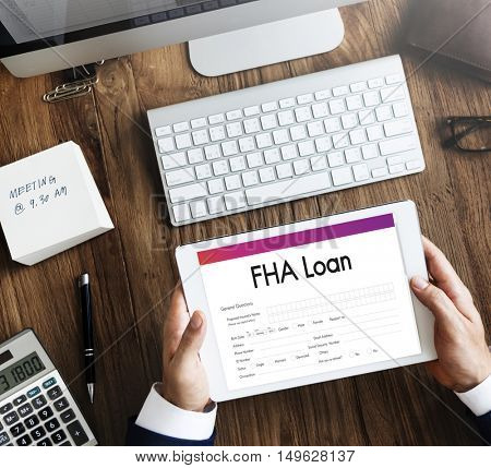 FHA Loan Finance Mortgage Form Application Concept