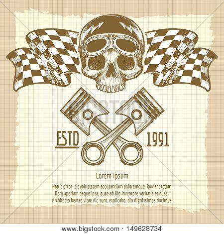 Sketch of vintage biker rider skull with racing flags on lined page background. Vector illustration