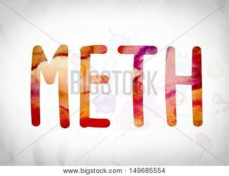 Meth Concept Watercolor Word Art