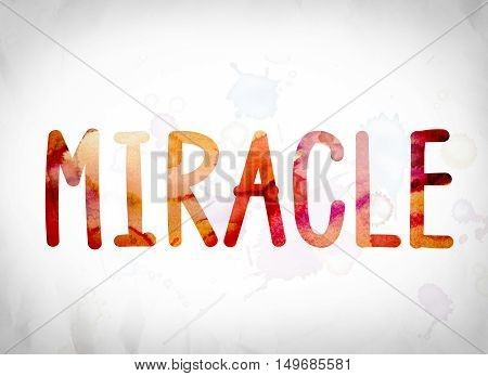 Miracle Concept Watercolor Word Art