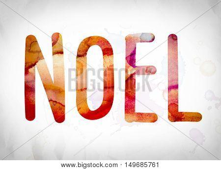 Noel Concept Watercolor Word Art