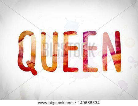 Queen Concept Watercolor Word Art