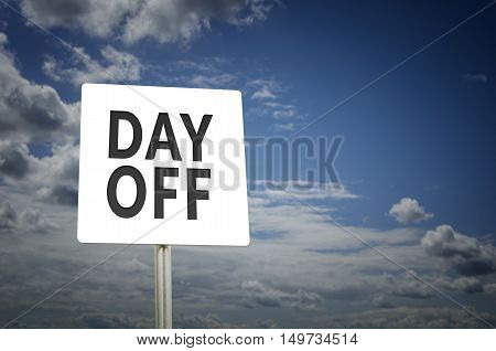 Day Off road sign with blue sky