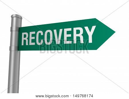 recovery road sign 3d concept illustration on white background