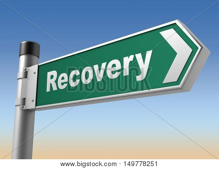recovery road sign 3d concept illustration on sky background