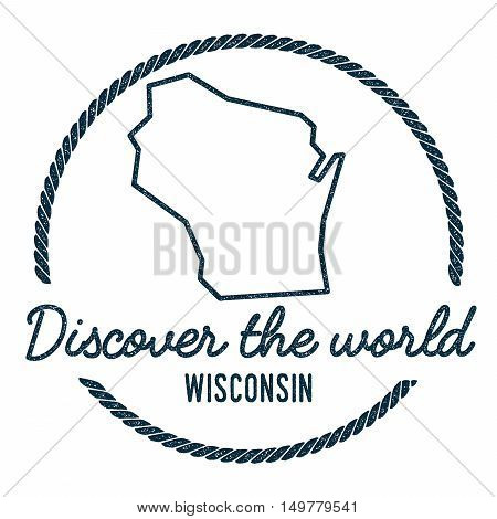 Wisconsin Map Outline. Vintage Discover The World Rubber Stamp With Wisconsin Map. Hipster Style Nau