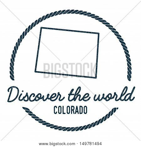 Colorado Map Outline. Vintage Discover The World Rubber Stamp With Colorado Map. Hipster Style Nauti