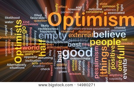 Word cloud concept illustration of optimism optimist glowing light effect
