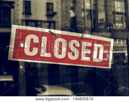 Vintage Looking Closed Sign