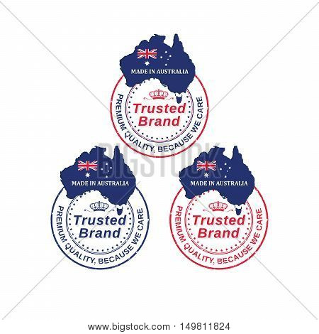Made in Australia. Trusted brand, Premium Quality, because we care. - set of stamp / labels with the Australian map and flag. Colors for print used