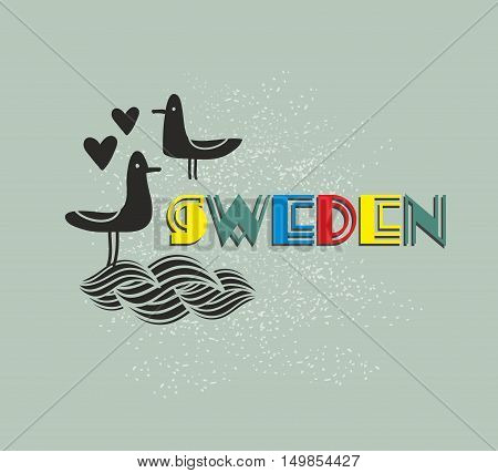 Label of Sweden. Vector illustration with cute sea birds.