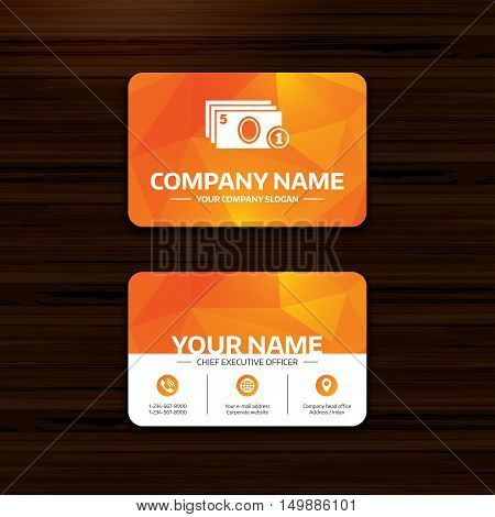 Business or visiting card template. Cash and coin sign icon. Paper money symbol. For cash machines or ATM. Phone, globe and pointer icons. Vector