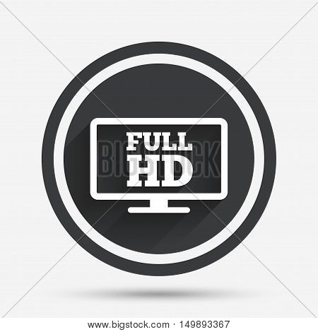 Full hd widescreen tv sign icon. High-definition symbol. Circle flat button with shadow and border. Vector