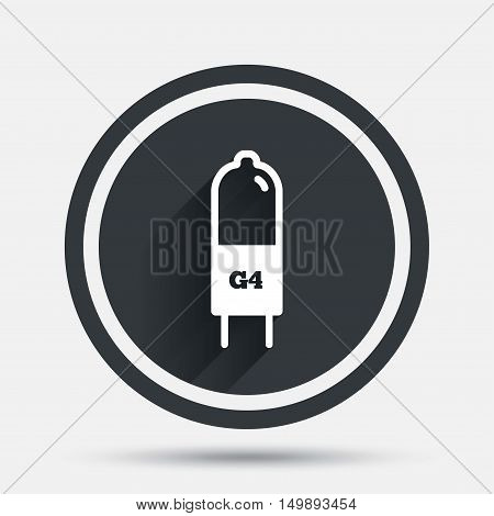 Light bulb icon. Lamp G4 socket symbol. Led or halogen light sign. Circle flat button with shadow and border. Vector