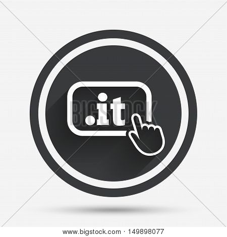 Domain IT sign icon. Top-level internet domain symbol with hand pointer. Circle flat button with shadow and border. Vector
