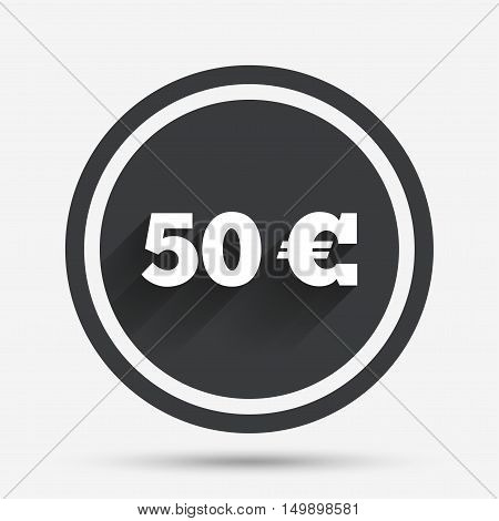 50 Euro sign icon. EUR currency symbol. Money label. Circle flat button with shadow and border. Vector