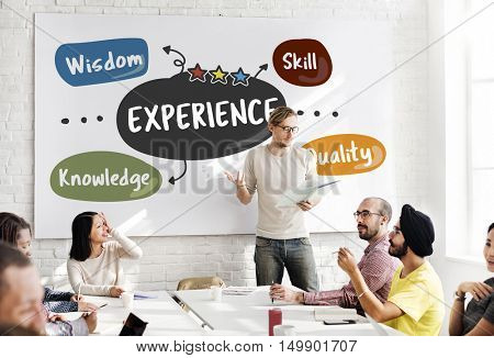 Experience Wisdom Skill Knowledge Quality Learn Concept