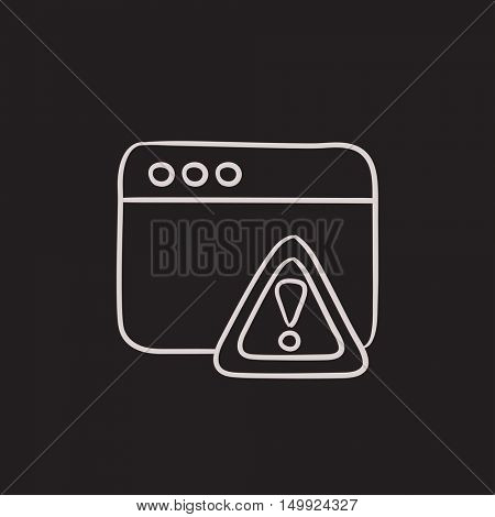 Browser window with warning sign vector sketch icon isolated on background. Hand drawn Browser window with warning sign icon. Browser window sketch icon for infographic, website or app.