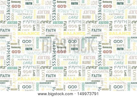 Colorful seamless pattern with words: love, peace, balance, happiness, faith, God, belief, care goodness tranquility harmony Vector illustration Transparent background Illustration