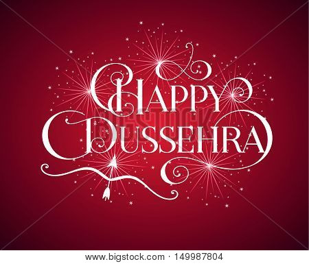 Beautiful lettering calligraphic inscription Happy Dussehra festival Indian fireworks fire white text with a shadow. Calligraphy on the red background. Vector illustration EPS 10