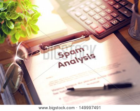 Spam Analysis on Clipboard with Sheet of Paper on Wooden Office Table with Business and Office Supplies Around. 3d Rendering. Toned Image.