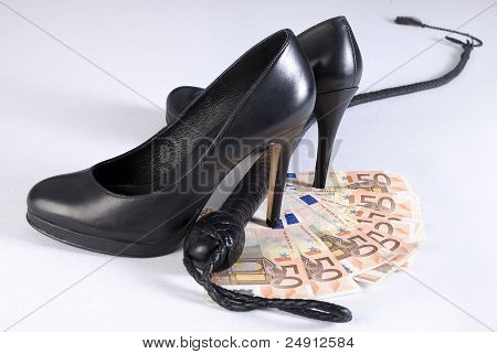 Black Single Tail Whip, High Heels Shoes And Money.