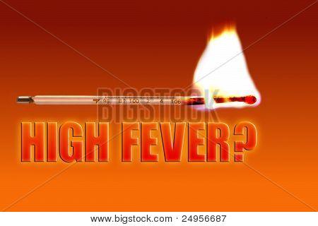 High Fever?
