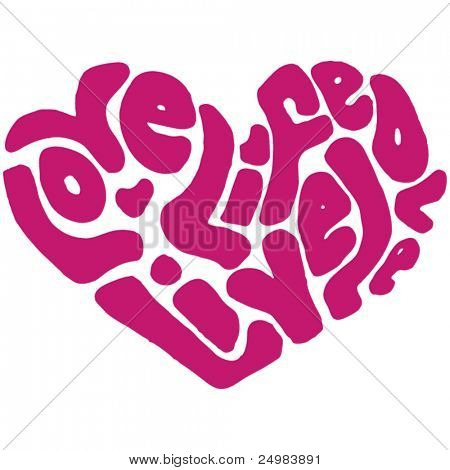 love life live love heart shaped