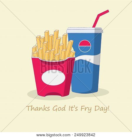 French Fries And Cola Fast