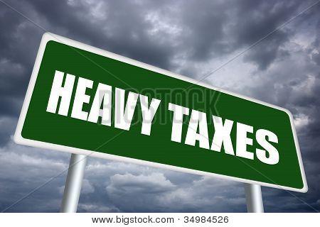 Heavy taxes