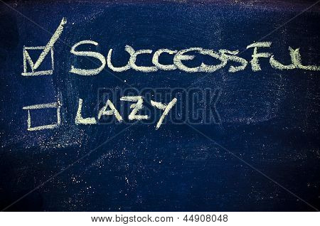 Choice Between Staying Lazy Or Become Successful